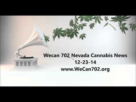 12-23-14 Nevada Cannabis News