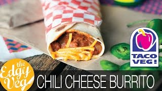 Vegan Recipe: Taco Bell Chili Cheese Burrito | The Edgy Veg