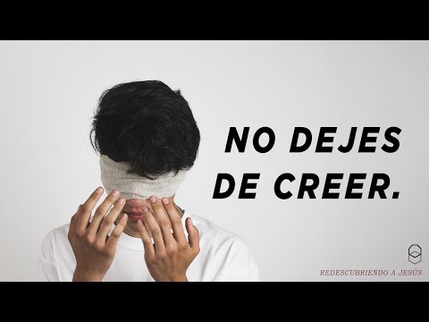 NO DEJES DE CREER / RE-DESCUBRIENDO A JESÚS / HORIZONTE ENSENADA
