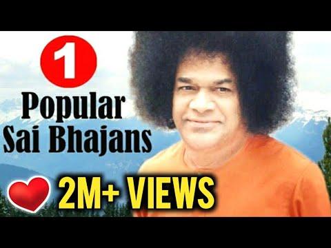 Popular Sathya Sai Baba Bhajans VOL 1 || Non Stop Bhajans || Top 10 Bhajans