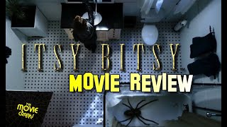 Itsy Bitsy (2019) | MOVIE REVIEW | The Movie Cranks