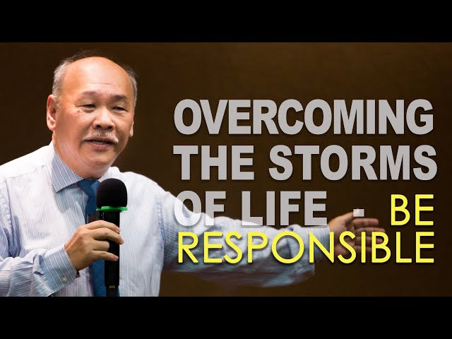 James: Overcoming the storms of life - Be responsible