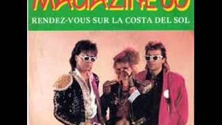 MAGAZINE 60  -  Rendez Vous Sur La Costa Del Sol (Extended)
