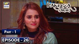 Pakeeza Phuppo Episode 26 Part 1 - 17th Sep 2019 ARY Digital