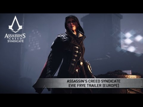 Assassin's Creed Syndicate Evie Frye Trailer [EUROPE]