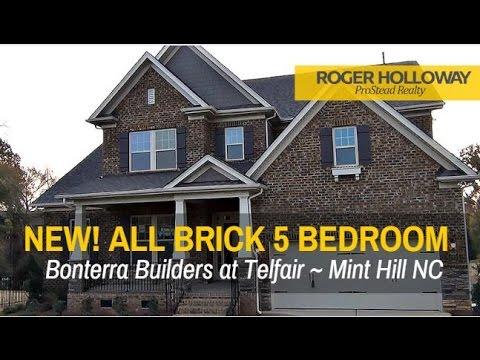 Bonterra Builders All Brick 5 Bedroom New Home In Mint Hill Nc