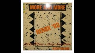 Ricky Wilson – More And More (Remix'93)