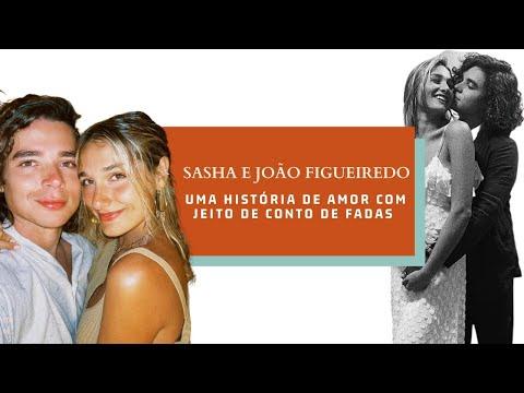 Sasha e João Figueiredo: uma história de amor com jeito de conto de fadas