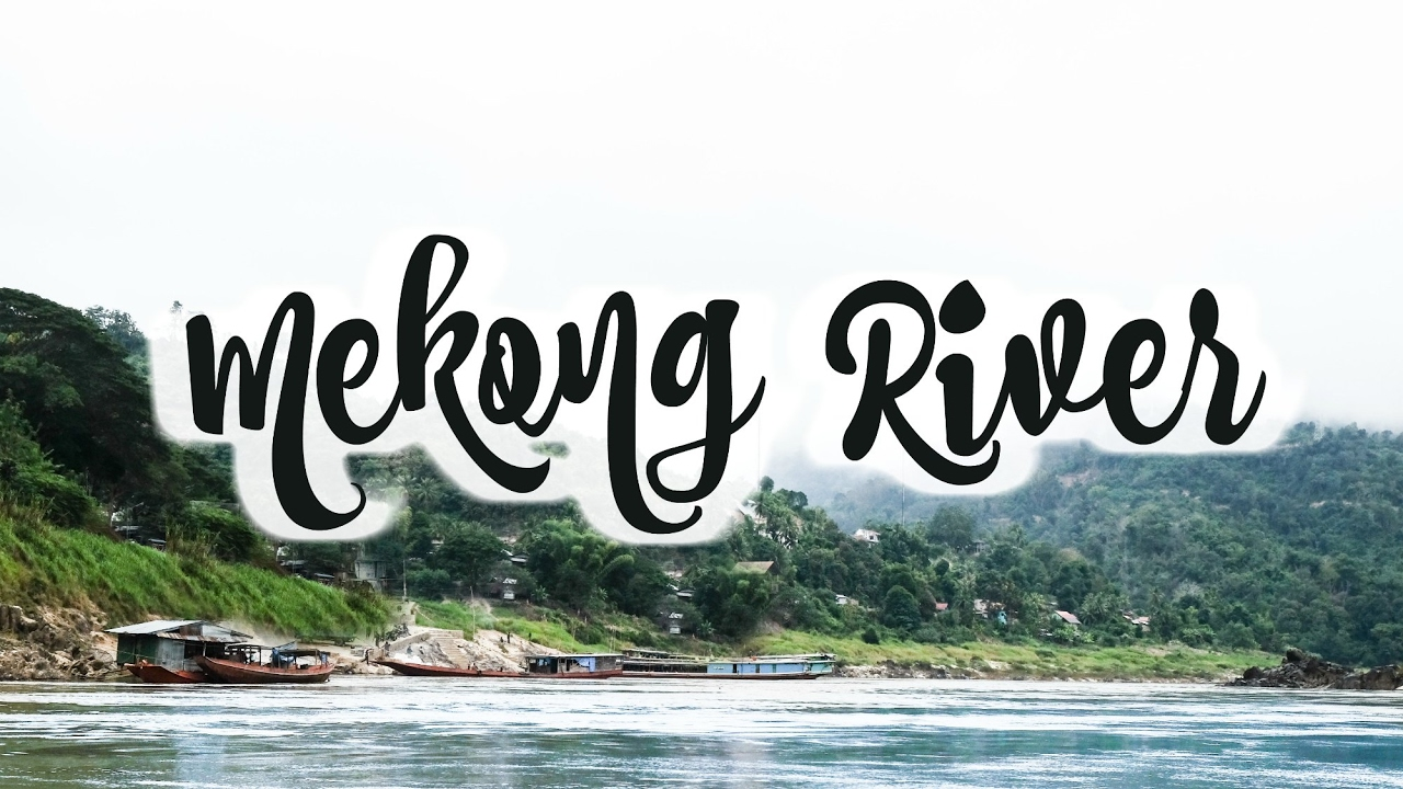 How To Get From Myanmar Laos Overland Slowboat On The Mekong River