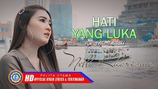 Download Mp3 Nella Kharisma - Hati Yang Luka | Lagu Pop Populer   Lyrics