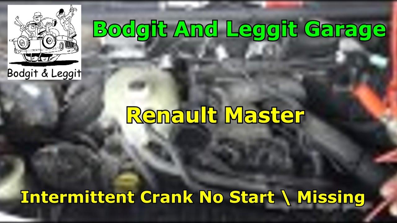 2002 renault master 2 2 dci intermittent crank no start intermittent  missing part1