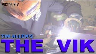 Viktor - A Tim Allen Build - (part xlv)