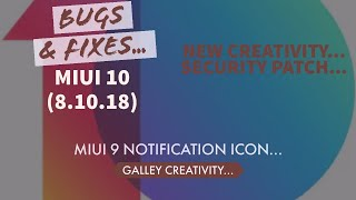 MIUI 10(8.10.18) All Xiaomi Devices l CHANGELOG & BUG