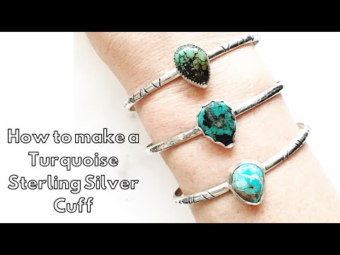 How To Make A Sterling Silver Turquoise Cuff Bracelet From Start To End