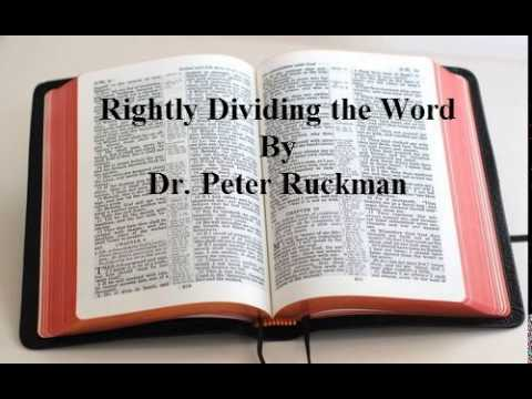 Rightly Dividing the Word- Dr. Peter Ruckman