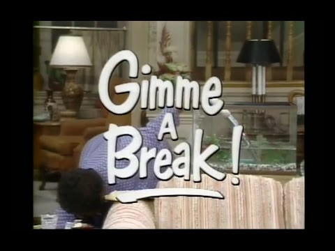 Gimme a Break Opening and Closing Credits and Theme Song