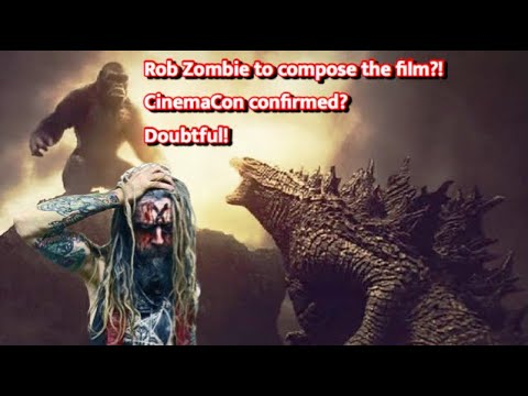 rob-zombie-is-the-composer-of-gvk?-cinemacon-confirmed?-doubt!---godzilla-vs-kong-(2020)-news