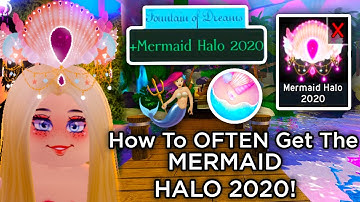 How To OFTEN Get The MERMAID HALO 2020! // ALWAYS Get A Halo Royale High Roblox