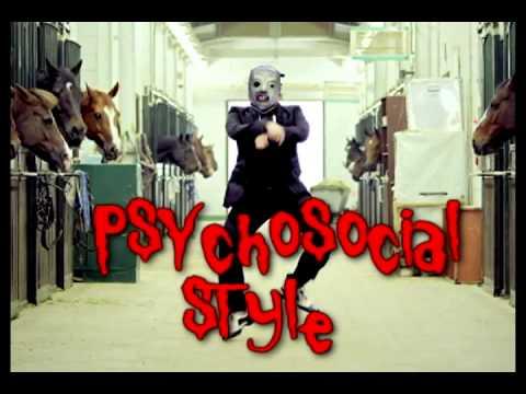 Slipknot vs PSY - PSYchosocial Style