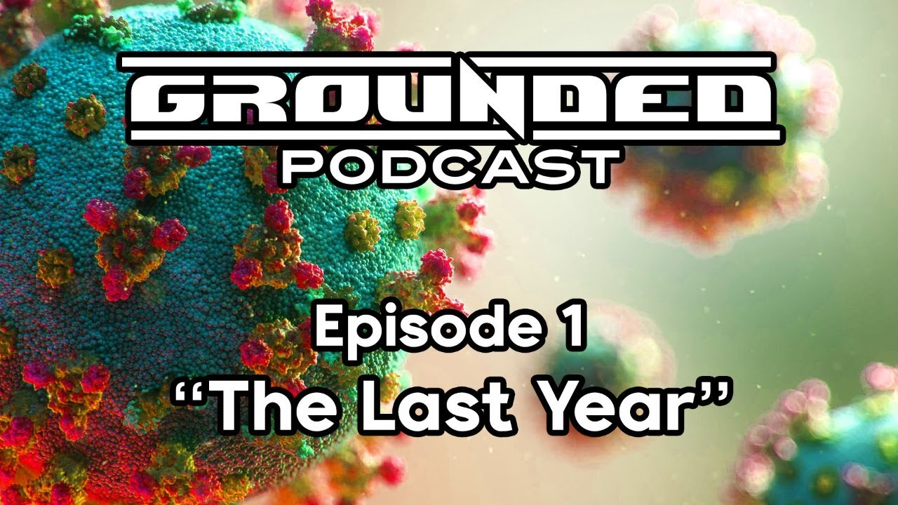 """GROUNDED PODCAST 