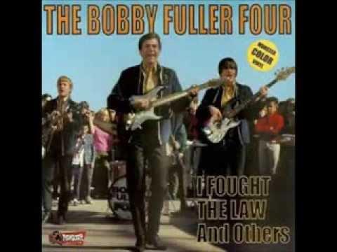 Bobby Fuller Four- I Fought The Law - YouTube