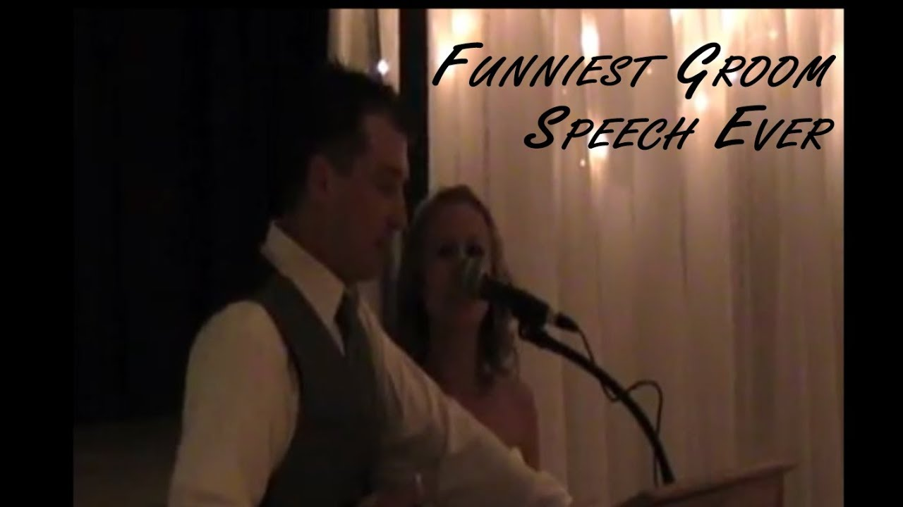 Funniest Groom Speech Ever