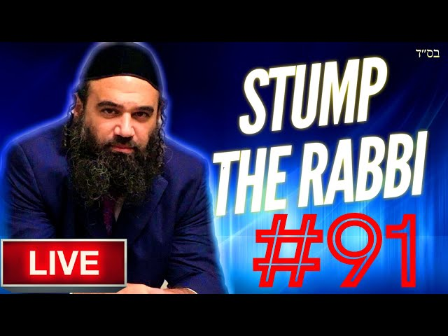 STUMP THE RABBI (91) Prophecy of Meron Tragedy,  KETORET, Makeup, QURAN & NEW TESTAMENT VS. TORAH