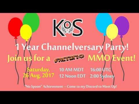 It's Party Time!  1 Year Channelversary Announcement!  Factorio MMO incoming!