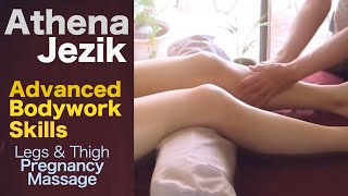 Athena Jezik - Legs & Thigh Pregnancy Massage