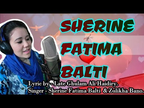 Sherine Fatima Balti new Song 2018    Tribute To migrated People  from Chulunkha