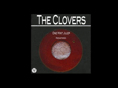 The Clovers - One Mint Julep (1952) mp3