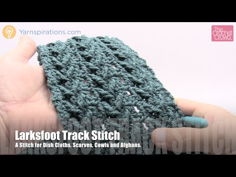 How to Crochet Larksfoot Track Stitch