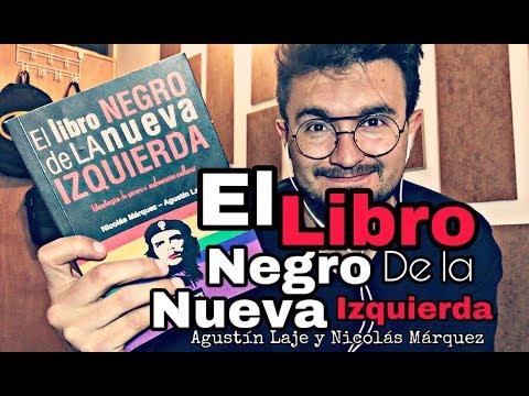 el-libro-negro-de-la-nueva-izquierda-|-agustín-laje-y-nicolás-márquez-|-#bookreview
