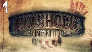 "BioShock: Infinite Gameplay Walkthrough - Part 1 ""Welcome To Columbia"" (Let"