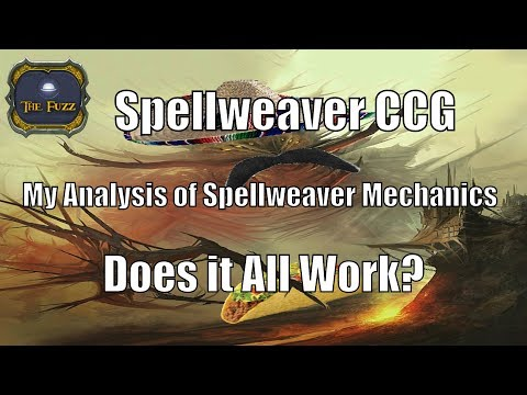 Spellweaver CCG - My Analysis of Spellweaver Mechanics - Does It Work?