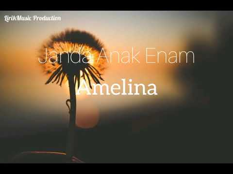 Janda Anak Enam Amelina By Lirikmusic Production Youtube