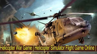 Helicopter Game&& Try The Games