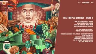 Akala - The Thieves Banquet - Part II - ( lyric video )