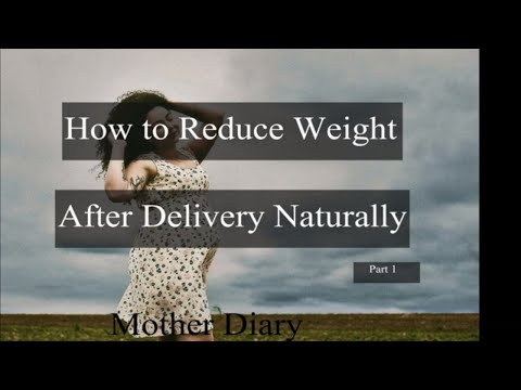 how-to-lose-weight-after-pregnancy-naturally-l-rapid-weigh-loss-after-pregnancy-by-mother-diary