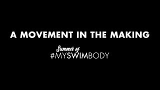 Summer of #MySwimBody: A Movement in the Making