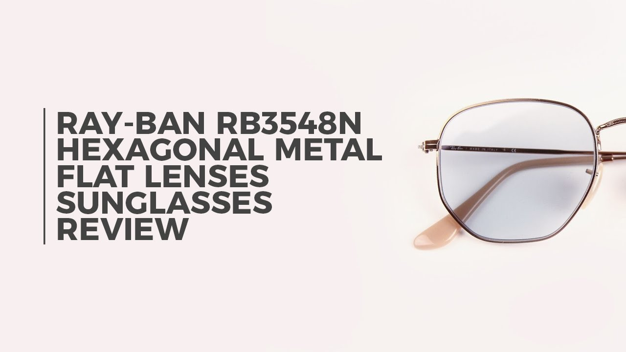 82225cf8b0b Ray Ban RB3548N Hexagonal Metal Flat Lenses Sunglasses Review ...