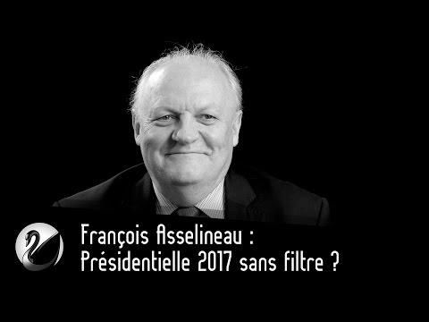 François Asselineau : Présidentielle 2017 sans filtre ?