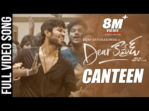 Dear Comrade I Telugu movie Canteen Video Song I Vijay Deverakonda