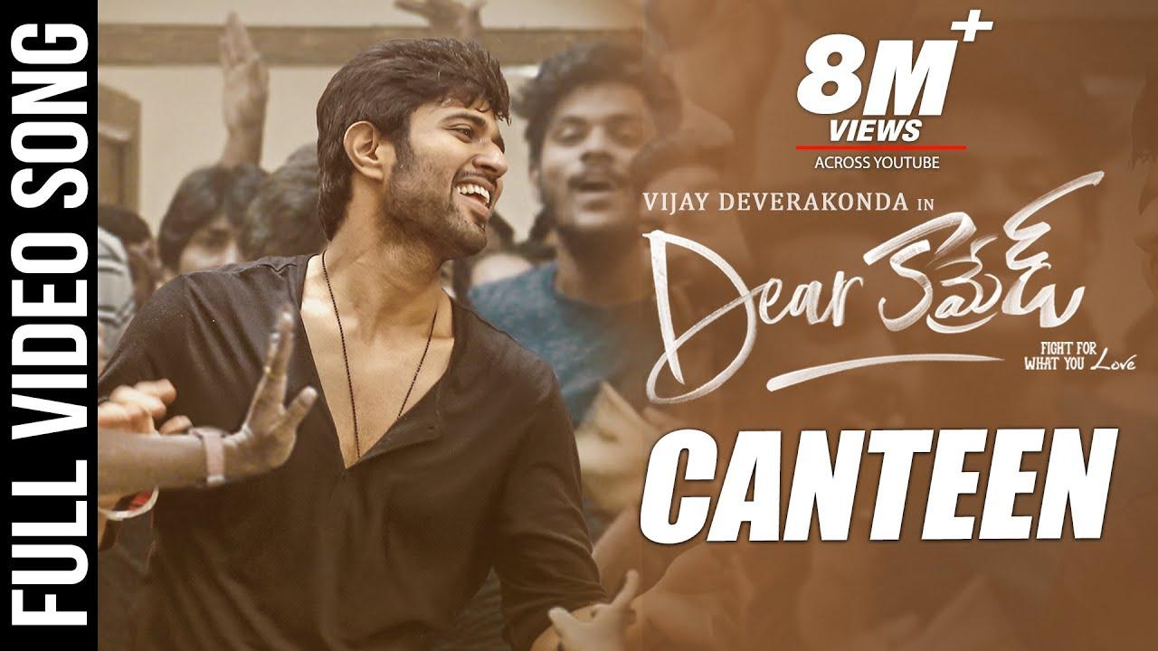 Canteen Video Song - Dear Comrade | Telugu | Vijay Deverakonda | Rashmika |  Bharat Kamma