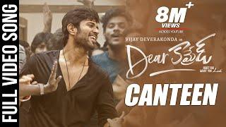 Canteen Song Dear Comrade | Telugu | Vijay Deverakonda | Rashmika | Bharat Kamma