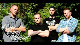 "Never Dying Moment - ""Fight"" [Official]"