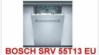 Посудомоечная машина BOSCH SRV 55T13 EU встраиваемая(Первое видео о технике-помощнице на кухне. Видео по ЗАПРОСУ! Рассказываю о своей машине. Встраиваемая посуд..., 2012-10-07T13:54:05.000Z)