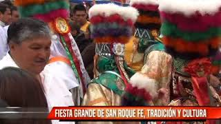 FIESTA GRANDE DE SAN ROQUE FE, TRADICIÓN Y CULTURA