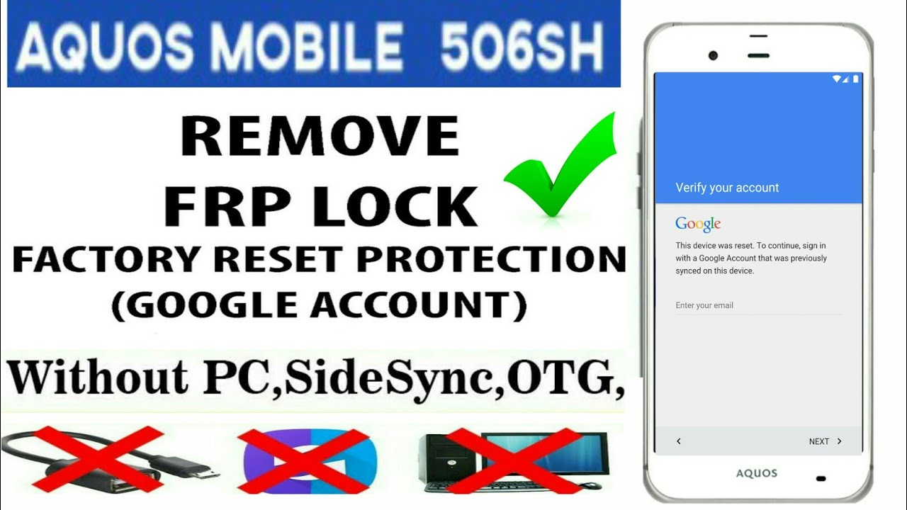 Aquos 506sh Frp Bypass Without Pc
