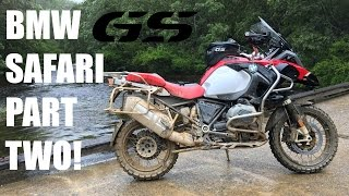 BMW GS Safari - Part 2 - Totally Almost Crash Like 10 Times